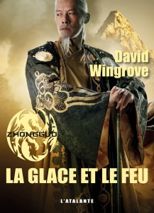 Chung Quo 4 - ICE AND FIRE by David Wingrove
