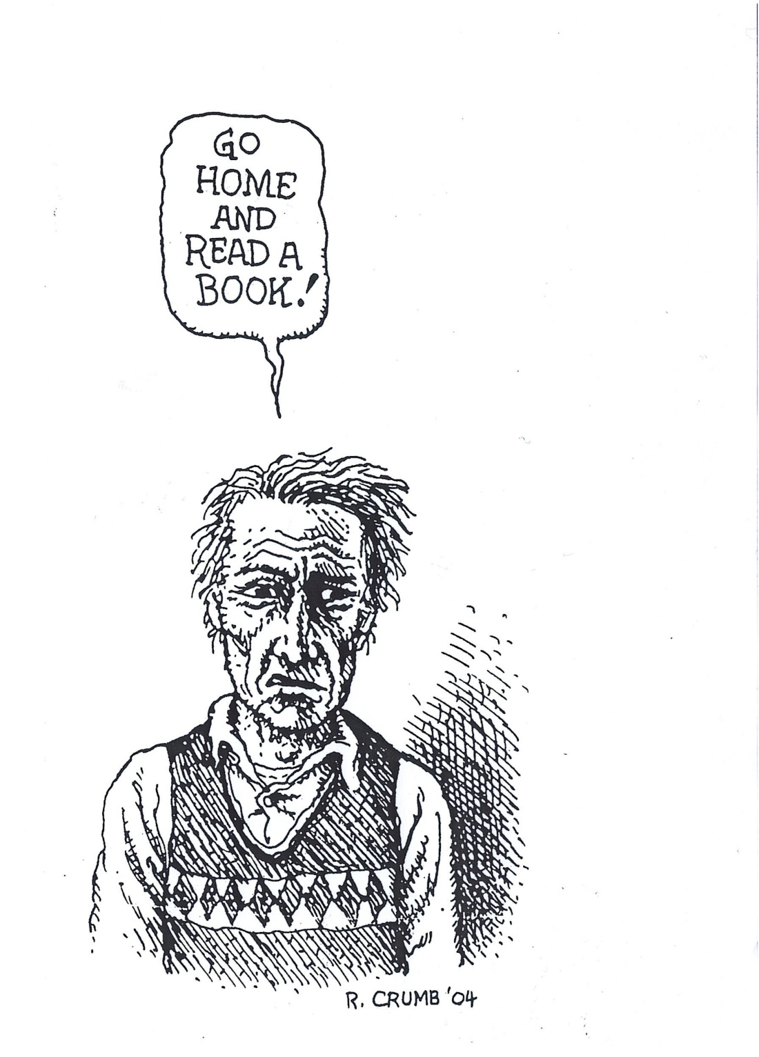 GO HOME AND READ A BOOK!