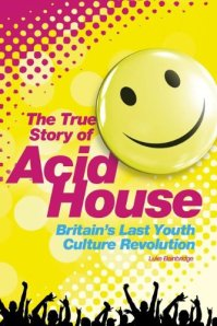 THE TRUE STORY OF ACID HOUSE (cover)