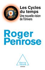 LES CYCLES DU TEMPS Roger Penrose