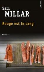 ROUGE EST LE SANG Sam Millar