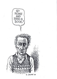 Go Home and Read a Book! (Robert Crumb)