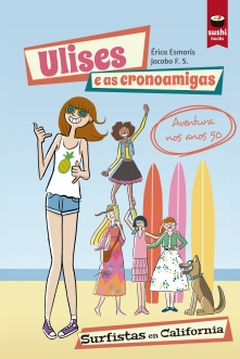 ULISES E AS CRONOAMIGAS