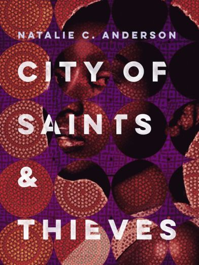 CITY OF SAINTS AND THIEVES