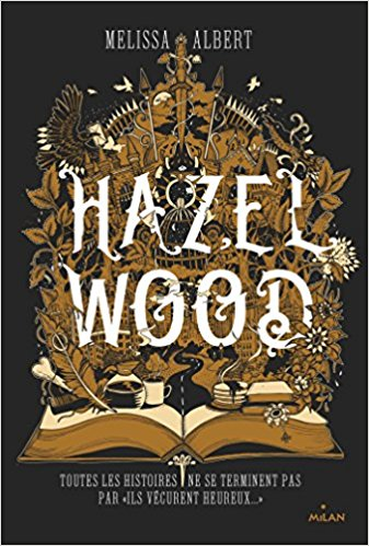 HAZEL WOOD (French edition)