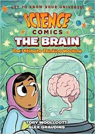 Science Comics - THE BRAIN