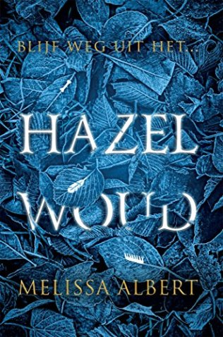 HAZEL WOOD (Dutch edition)