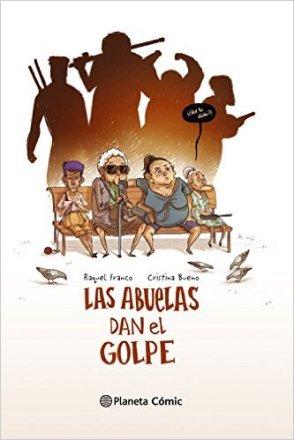 LAS ABUELAS DAN EL GOLPE