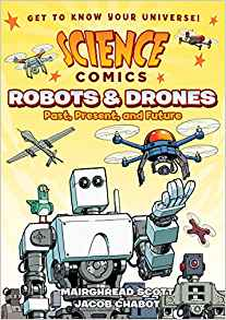 Science Comics - Robots & Drones